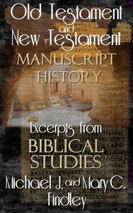 Old Testament and New Testament Manuscript History