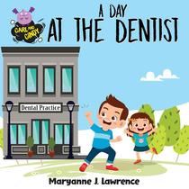 A Day At The Dentist