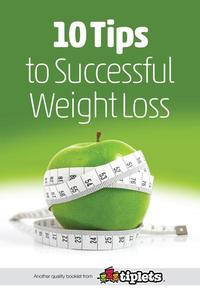 10 Tips to Successful Weight Loss