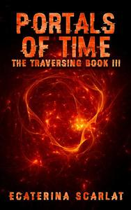 The Traversing Book III- Portals of Time