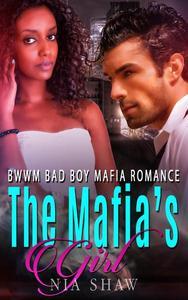 The Mafia's Girl - BWWM Bad Boy Mafia Romance