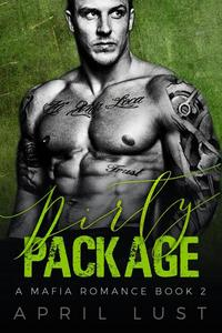 Dirty Package (Book 2)