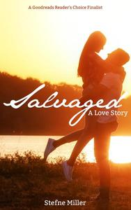 Salvaged: A Love Story