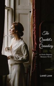 The Quartet's Quandary: an Erotic Regency Romance