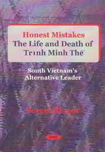 Honest Mistakes: The Life and Death of Trinh Minh The (1922-1955)