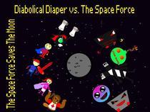 Diabolical Diaper vs. The Space Force