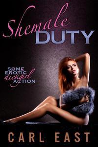 Shemale Duty