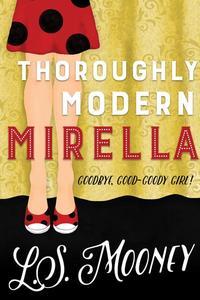 Thoroughly Modern Mirella