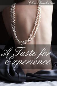 A Taste for Experience