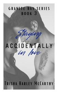 Staying Accidentally in Love