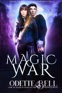 Magic War Episode Two
