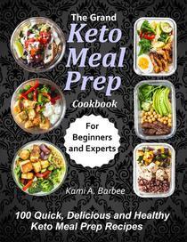 The Grand Keto Meal Prep Cookbook