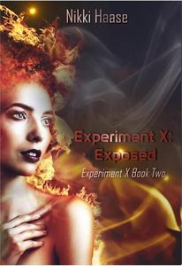 Experiment X: Exposed
