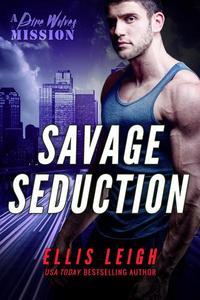 Savage Seduction: A Dire Wolves Mission