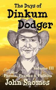 The Days of Dinkum Dodger – Volume III