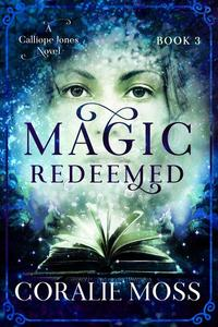 Magic Redeemed