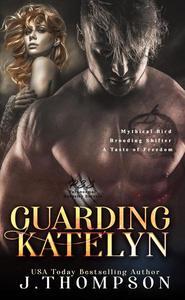 Guarding Katelyn