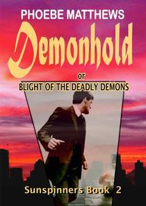 Demonhold, or,  Blight of the Deadly Demons