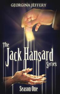 The Jack Hansard Series: Season One
