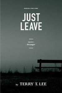Stranger: Just Leave