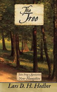 The Tree: Tales From a Revolution - New-Hampshire