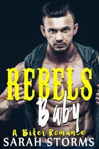 Rebel's Baby: A Biker Romance
