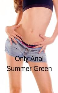 Only Anal