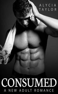 Consumed (The MMA Romance Series - Book #1)