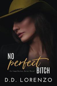 No Perfect Bitch