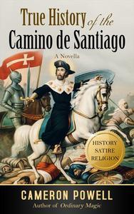 True History of the Camino de Santiago