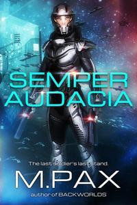 Semper Audacia