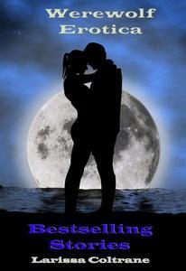 Werewolf Erotica - Five Bestselling Stories (BBW Paranormal Romance - Alpha Mate)