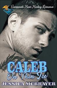 Caleb - On Thin Ice
