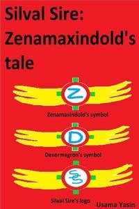 Silval Sire: Zenamaxindold's tale