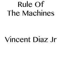 Rule Of The Machines