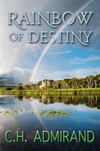 Rainbow of Destiny