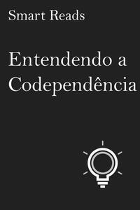 Entendendo a Codependência