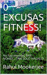 0 Excusas Fitness!