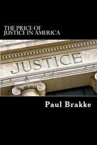 The Price of Justice in America