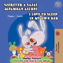 Szeretek a saját ágyamban aludni I Love to Sleep in My Own Bed