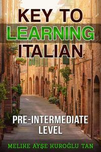 Key To Learning Italian Pre-Intermediate Level
