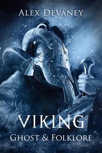 Viking Ghost & Folklore