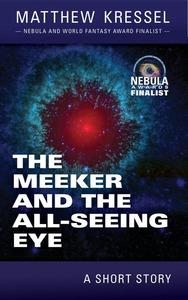 The Meeker and the All-Seeing Eye