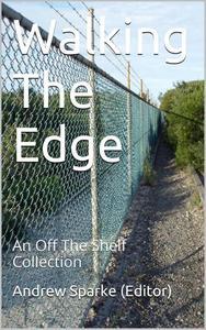Walking The Edge