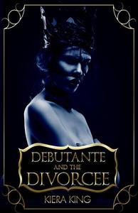 Debutante And The Divorcee