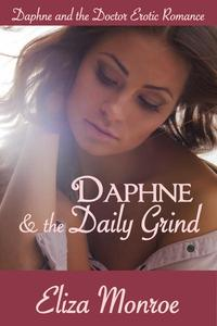 Daphne and the Daily Grind