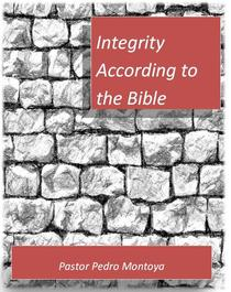Integrity According to the Bible