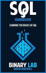 SQL Handbook  Learn the Basics of SQL Programming in 2 Weeks