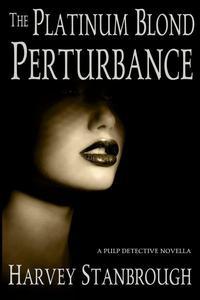 The Platinum Blond Perturbance
