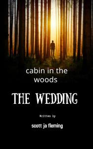 cabin in the woods the wedding